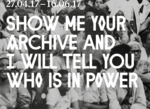 Show Me Your Archive and I Will Tell You Who is in Power